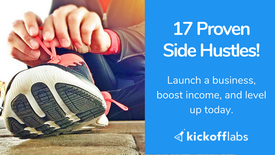 Side Hustle Now And Boost Your Income With 17 Free Ideas